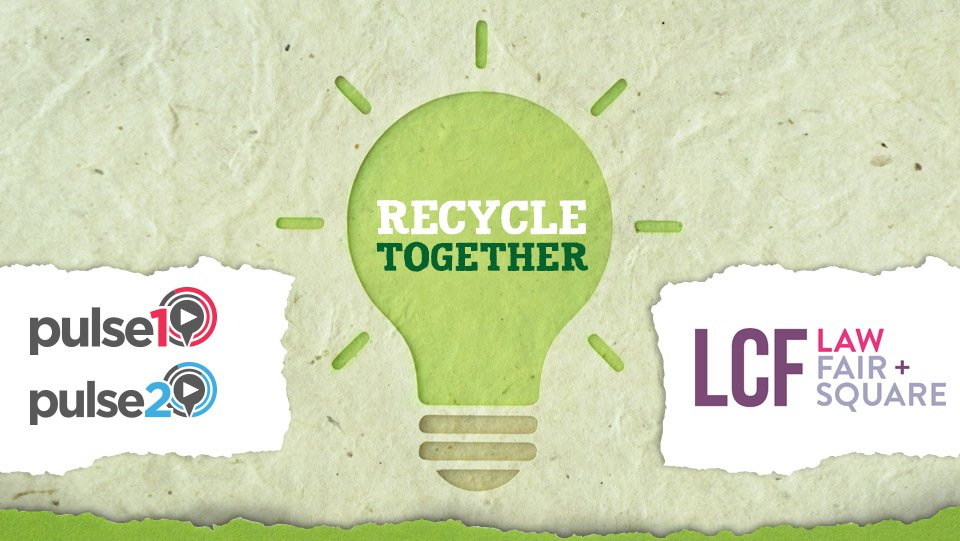 LCF Law | Pulse 1 Radio | Pulse 2 Radio | Recycling together Campaign Poster